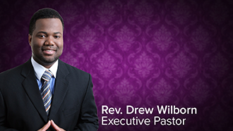 Rev. Drew Wilborn, Executive Pastor