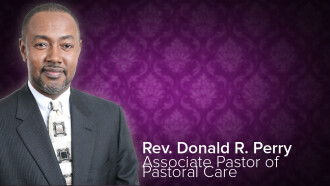 Rev. Donald Perry, Assoc Pastor of Pastoral Care