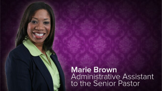 Marie Brown, Admin Asst to the Senior Pastor
