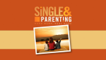 Single & Parenting Sessions